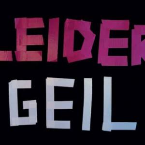 Leider_Geil-1